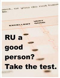 RU a good person